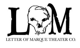 LETTER OF MARQUE THEATER COMPANY
